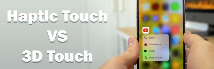 difference between haptic touch and 3d touch